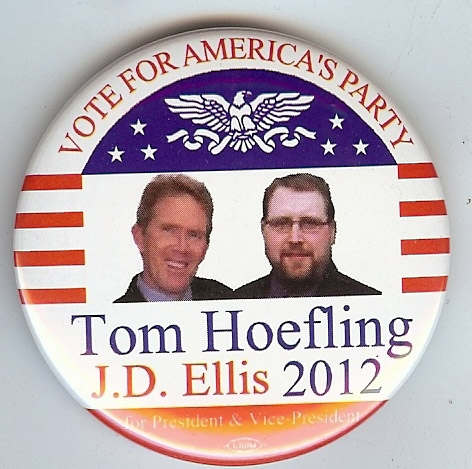 Tom Hoefling political campaign button pin 2016 America/'s Party 3rd